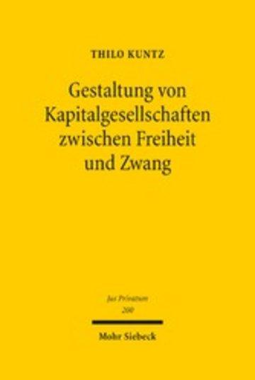 eBook Gestaltung von Kapitalgesellschaften zwischen Freiheit und Zwang Cover