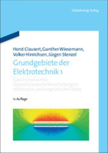 eBook Gleichstromnetze, Operationsverstärkerschaltungen, elektrische und magnetische Felder Cover