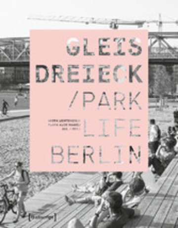 eBook Gleisdreieck / Parklife Berlin Cover