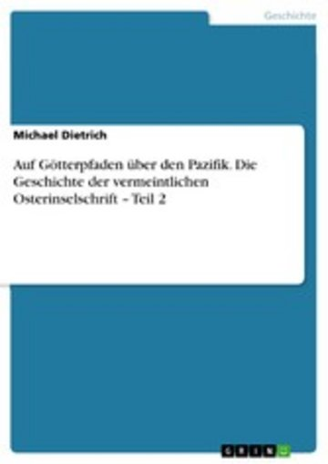 eBook Auf Götterpfaden über den Pazifik. Die Geschichte der vermeintlichen Osterinselschrift - Teil 2 Cover