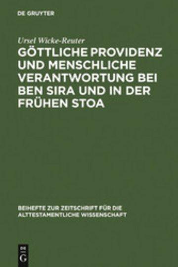 eBook Göttliche Providenz und menschliche Verantwortung bei Ben Sira und in der Frühen Stoa Cover