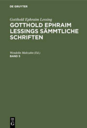 eBook Gotthold Ephraim Lessing: Gotthold Ephraim Lessings Sämmtliche Schriften. Band 5 Cover