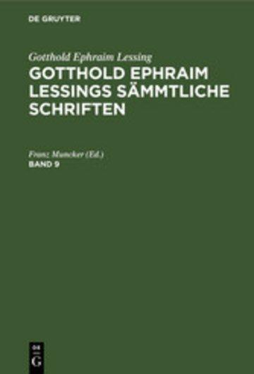 eBook Gotthold Ephraim Lessing: Gotthold Ephraim Lessings Sämmtliche Schriften. Band 9 Cover