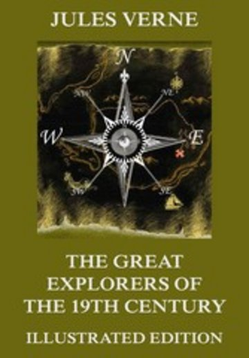 eBook The Great Explorers of the Nineteenth Century Cover