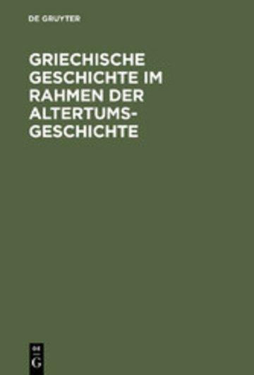eBook Griechische Geschichte im Rahmen der Altertumsgeschichte Cover