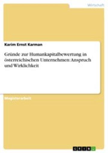 eBook Gründe zur Humankapitalbewertung in österreichischen Unternehmen: Anspruch und Wirklichkeit Cover