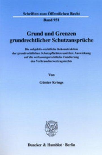 eBook Grund und Grenzen grundrechtlicher Schutzansprüche. Cover