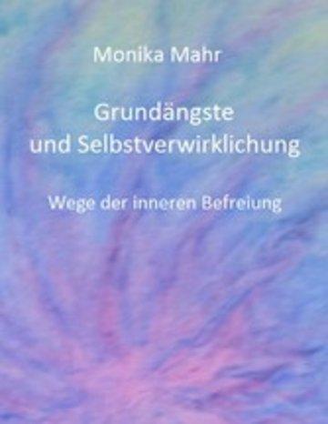eBook Grundängste und Selbstverwirklichung. Wege der inneren Befreiung Cover