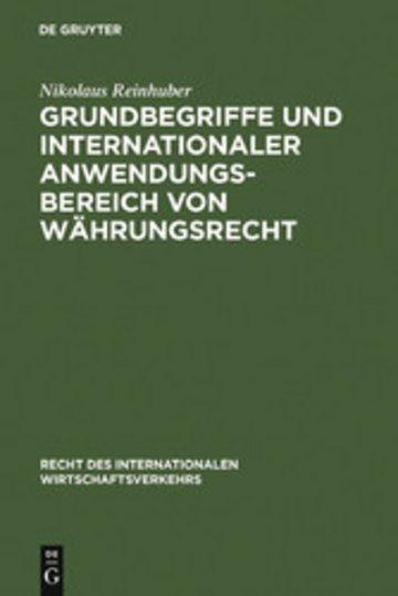 eBook Grundbegriffe und internationaler Anwendungsbereich von Währungsrecht Cover