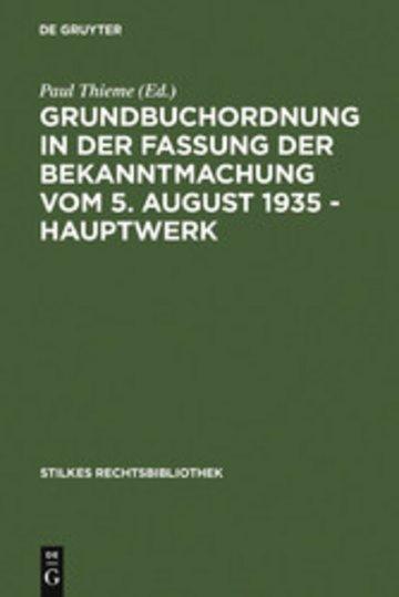 eBook Grundbuchordnung in der Fassung der Bekanntmachung vom 5. August 1935 - Hauptwerk Cover
