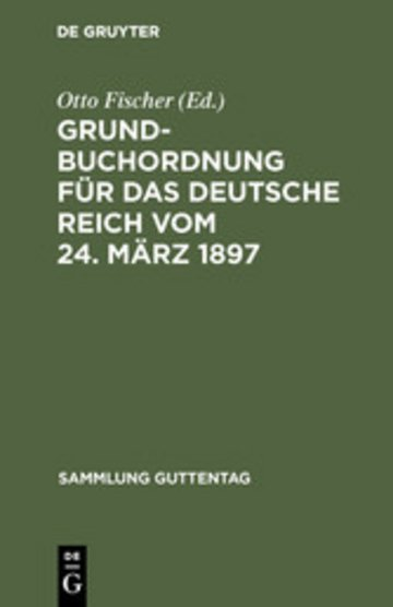 eBook Grundbuchordnung für das Deutsche Reich vom 24. März 1897 Cover