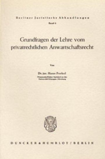 eBook Grundfragen der Lehre vom privatrechtlichen Anwartschaftsrecht. Cover