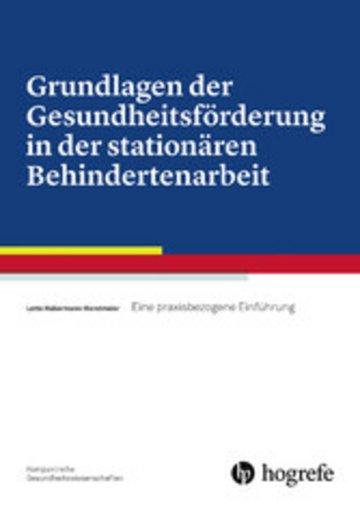 eBook Grundlagen der Gesundheitsförderung in der stationären Behindertenarbeit Cover