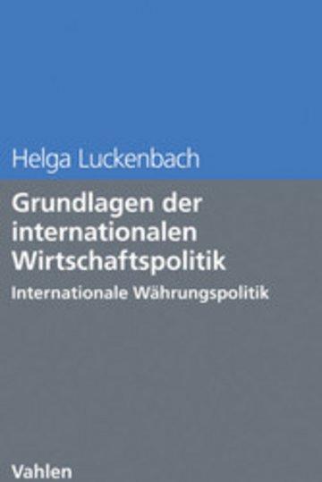 eBook Grundlagen der internationalen Wirtschaftspolitik Cover