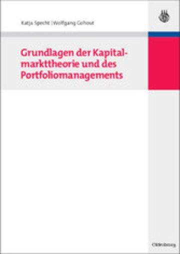eBook Grundlagen der Kapitalmarkttheorie und des Portfoliomanagements Cover
