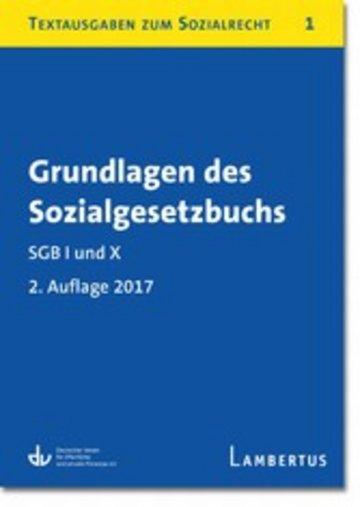 eBook Grundlagen des Sozialgesetzbuchs. SGB I und X - Stand 1.1.2017 Cover