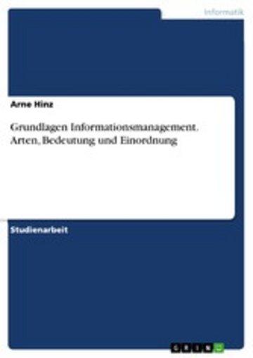 eBook Grundlagen Informationsmanagement. Arten, Bedeutung und Einordnung Cover