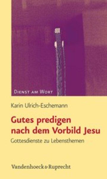 eBook Gutes predigen nach dem Vorbild Jesu Cover