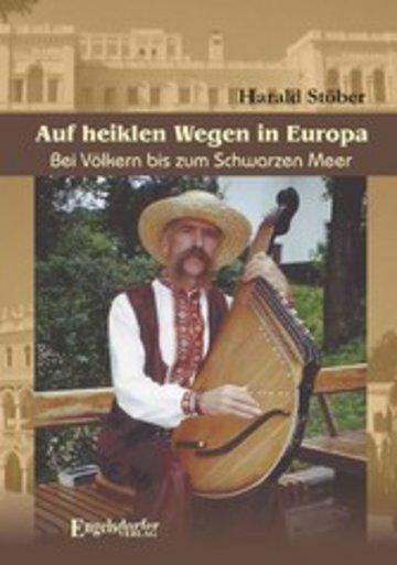 eBook Auf heiklen Wegen in Europa. Bei Völkern bis zum Schwarzen Meer Cover
