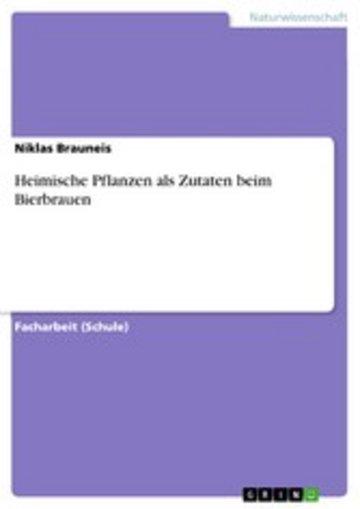 eBook Heimische Pflanzen als Zutaten beim Bierbrauen Cover