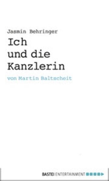 eBook Ich und die Kanzlerin Cover