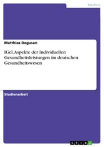 eBook IGel. Aspekte der Individuellen Gesundheitsleistungen im deutschen Gesundheitswesen Cover