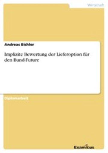eBook Implizite Bewertung der Lieferoption für den Bund-Future Cover
