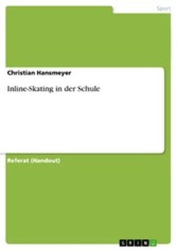 eBook Inline-Skating in der Schule Cover
