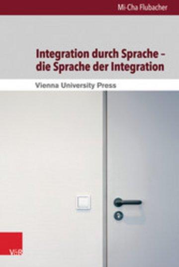 eBook Integration durch Sprache - die Sprache der Integration Cover