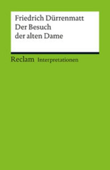 eBook Interpretation. Friedrich Dürrenmatt: Der Besuch der alten Dame Cover