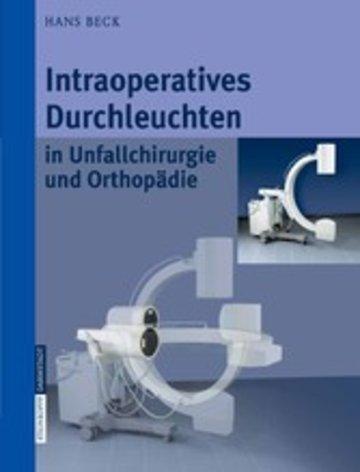 eBook Intraoperatives Durchleuchten in Unfallchirurgie und Orthopädie Cover