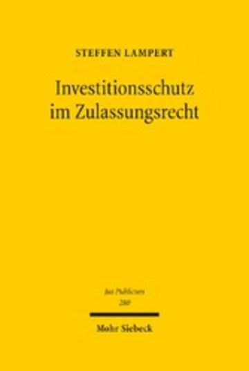 eBook Investitionsschutz im Zulassungsrecht Cover