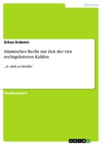 eBook Islamisches Recht zur Zeit der vier rechtgeleiteten Kalifen Cover