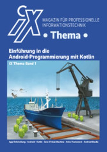 eBook iX Thema: Einführung in die Android-Programmierung mit Kotlin Cover