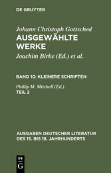 eBook Johann Ch. Gottsched: Ausgewählte Werke. Bd 10: Kleinere Schriften. Bd 10/Tl 2 Cover