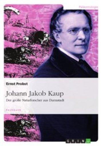 eBook Johann Jakob Kaup - Der große Naturforscher aus Darmstadt Cover