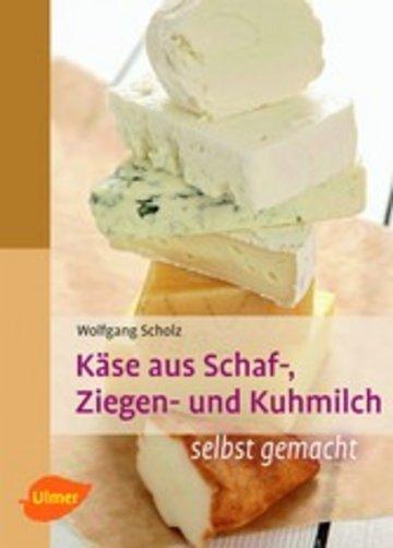 eBook Käse aus Schaf-, Ziegen- und Kuhmilch Cover
