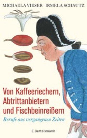 eBook Von Kaffeeriechern, Abtrittanbietern und Fischbeinreißern Cover