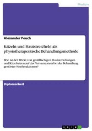 eBook Kitzeln und Hautstreicheln als physiotherapeutische Behandlungsmethode Cover