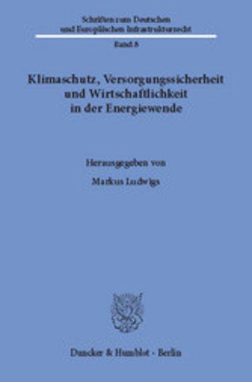 eBook Klimaschutz, Versorgungssicherheit und Wirtschaftlichkeit in der Energiewende. Cover