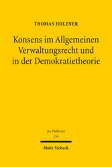 eBook Konsens im Allgemeinen Verwaltungsrecht und in der Demokratietheorie Cover