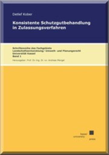 eBook Konsistente Schutzgutbehandlung in Zulassungsverfahren Cover