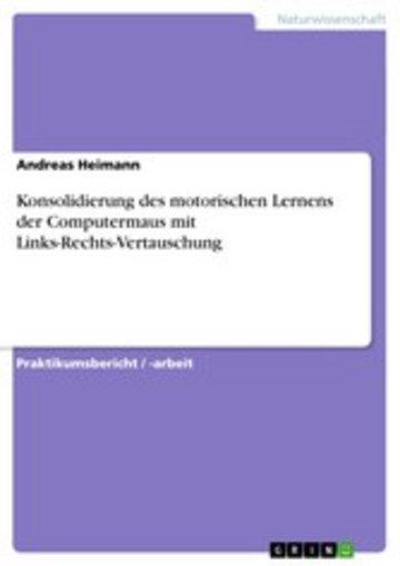eBook Konsolidierung des motorischen Lernens der Computermaus mit Links-Rechts-Vertauschung Cover