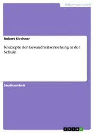 eBook Konzepte der Gesundheitserziehung in der Schule Cover