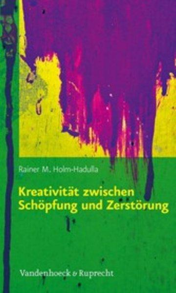 eBook Kreativität zwischen Schöpfung und Zerstörung Cover