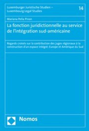 eBook La fonction juridictionnelle au service de l'intégration sud-américaine Cover