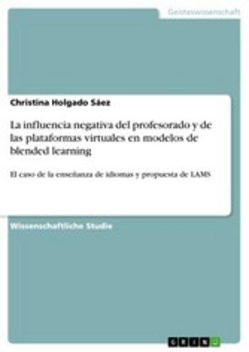 eBook La influencia negativa del profesorado y de las plataformas virtuales en modelos de blended learning Cover