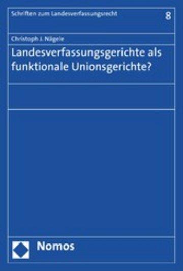 eBook Landesverfassungsgerichte als funktionale Unionsgerichte? Cover