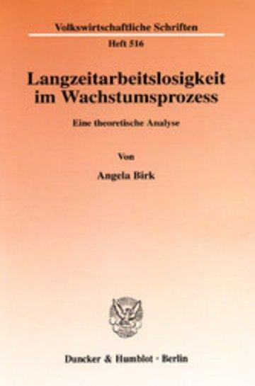 eBook Langzeitarbeitslosigkeit im Wachstumsprozess. Cover