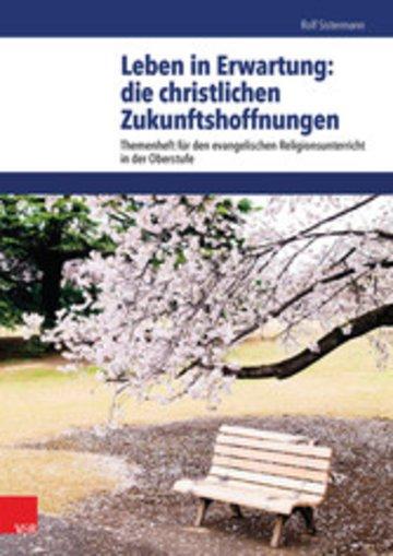 eBook Leben in Erwartung: die christlichen Zukunftshoffnungen Cover